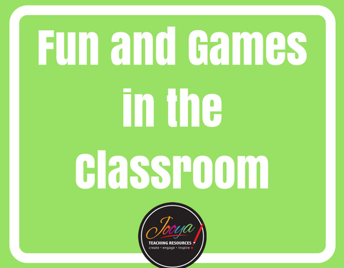 Fun and Games in the classroom blog post from Jooya Teaching Resources. Free games to motivate and inspire your students.