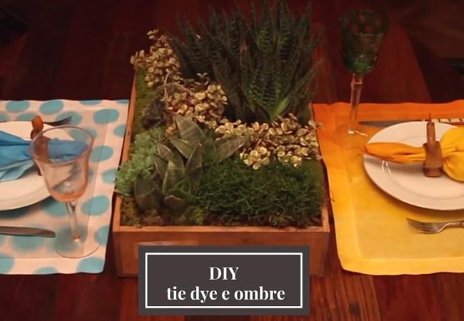 Efeito ombré e tie dye – DIY
