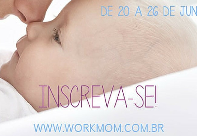 1º WorkMom – Worhshop online e gratuito para mães