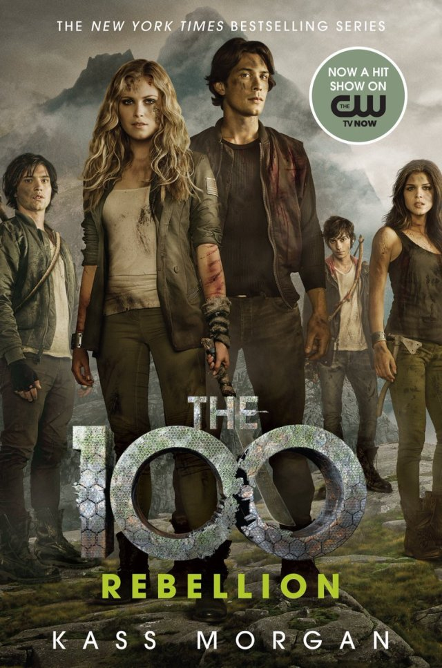 the 100 book cover rebellion kass morgan