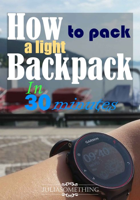30 minutes to pack your backpack