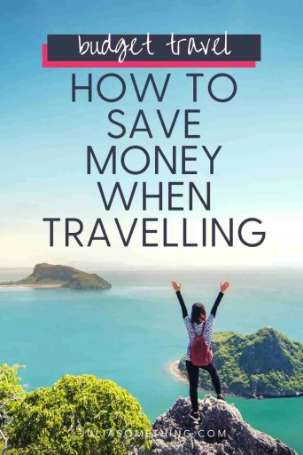 How to save money when travelling? Tips and hacks for saving money that every budget traveller should know.