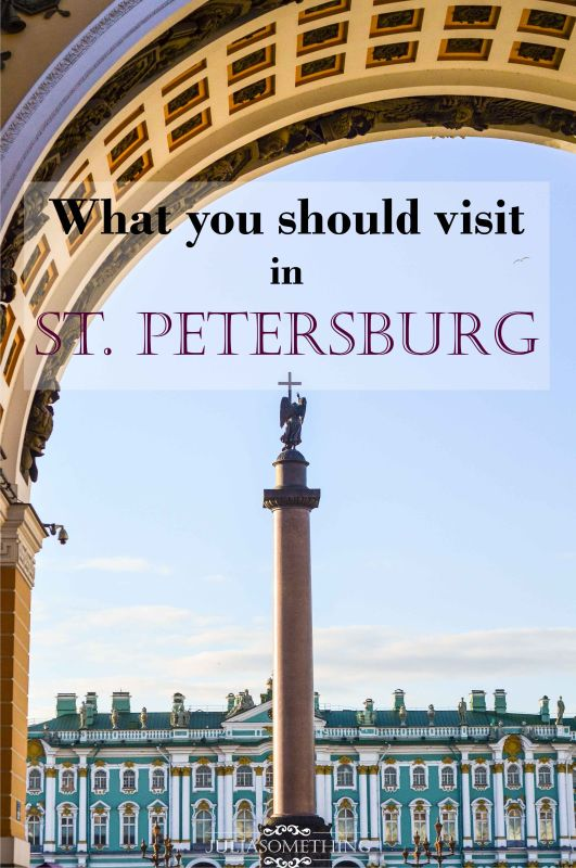st petersburg. what you should visit