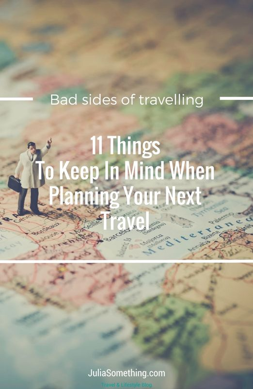 The bad sides of travelling