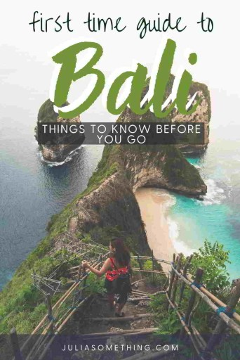 First time guide to Bali: Things to know before you go