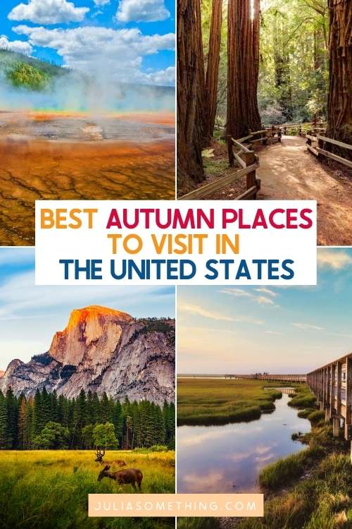 30 Best places to visit in September in the USA