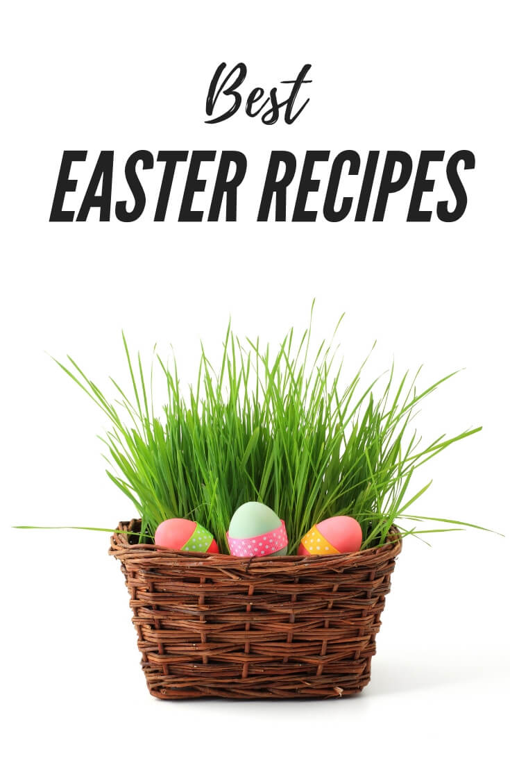 Collection of Best Easter Dinner Recipes from starters through dessert #EasterRecipes #EasterDinner #Appetizers #MainCourse #SideDishes #Dessert | Julia's Simply Southern