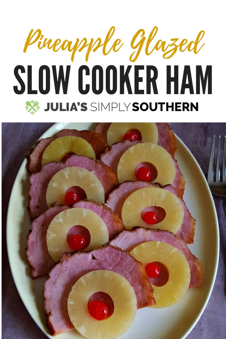 Pineapple Glazed Slow Cooker Ham for small Thanksgiving Dinners - This easy main course is garnished with pineapple rings and cherries #Ham #CrockPot #Holidays