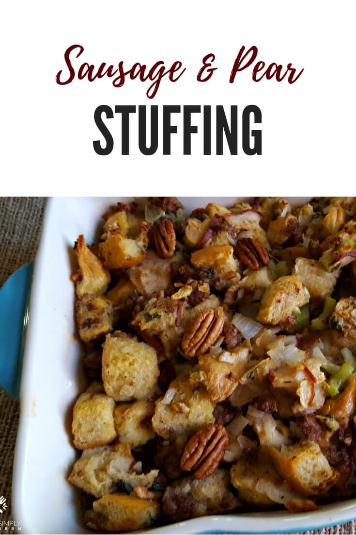 Sausage Pear Stuffing with Pecans, the perfect holiday side dish #Thanksgiving #Christmas #Dressing