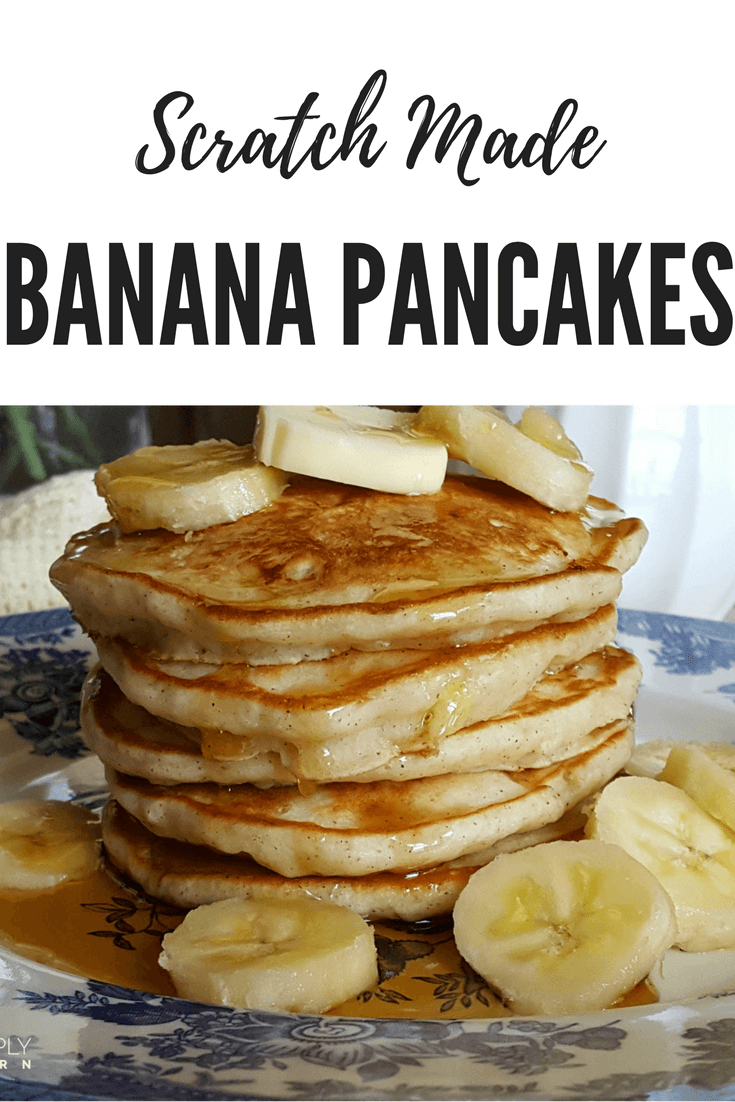 Scratch Made Banana Pancakes are a delicious way to use up ripe bananas in a breakfast favorite #breakfast #breakfastrecipes #brunch #banana #easyrecipe