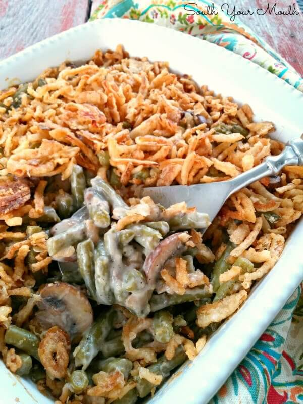 Supreme Green Bean Casserole - South Your Mouth