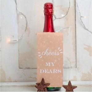 """Sekt Gift Tag, Freebie zum Ausdrucken, Flaschen Geschenk Etikett zum Ausdrucken """"Cheers my Dears"""" Freebie zum Verschenken, kreative Verpackung für Wein- und Sektflaschen. Silvester Idee, Partymitbringsel dekorieren"""