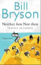 Neither Here nor There by Bill Bryson