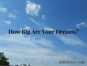 How Big Are Your Dreams-