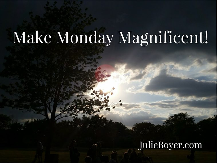 Make Monday Magnificent!