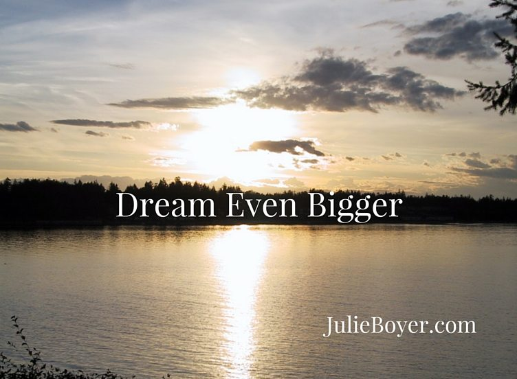 What Happens When You Dream Even Bigger?