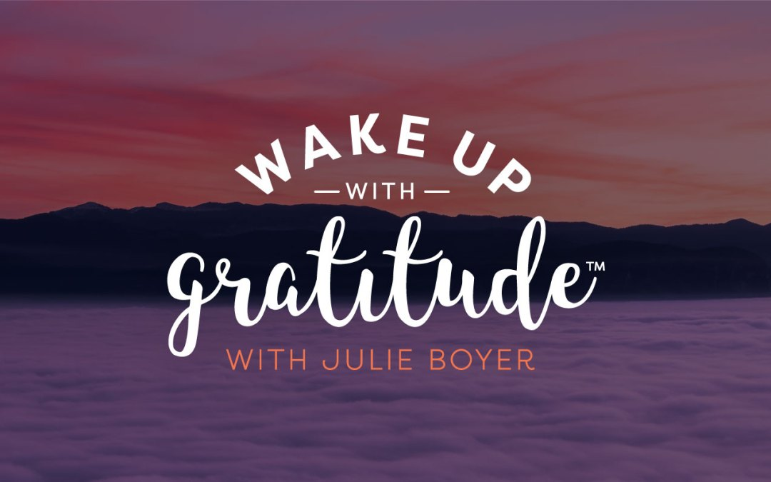 It's Launch Day for Wake Up With Gratitude!