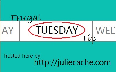 Frugal Tuesday Tip image