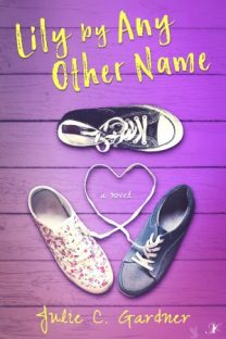 Lily by Any Other Name by Julie C. Gardner