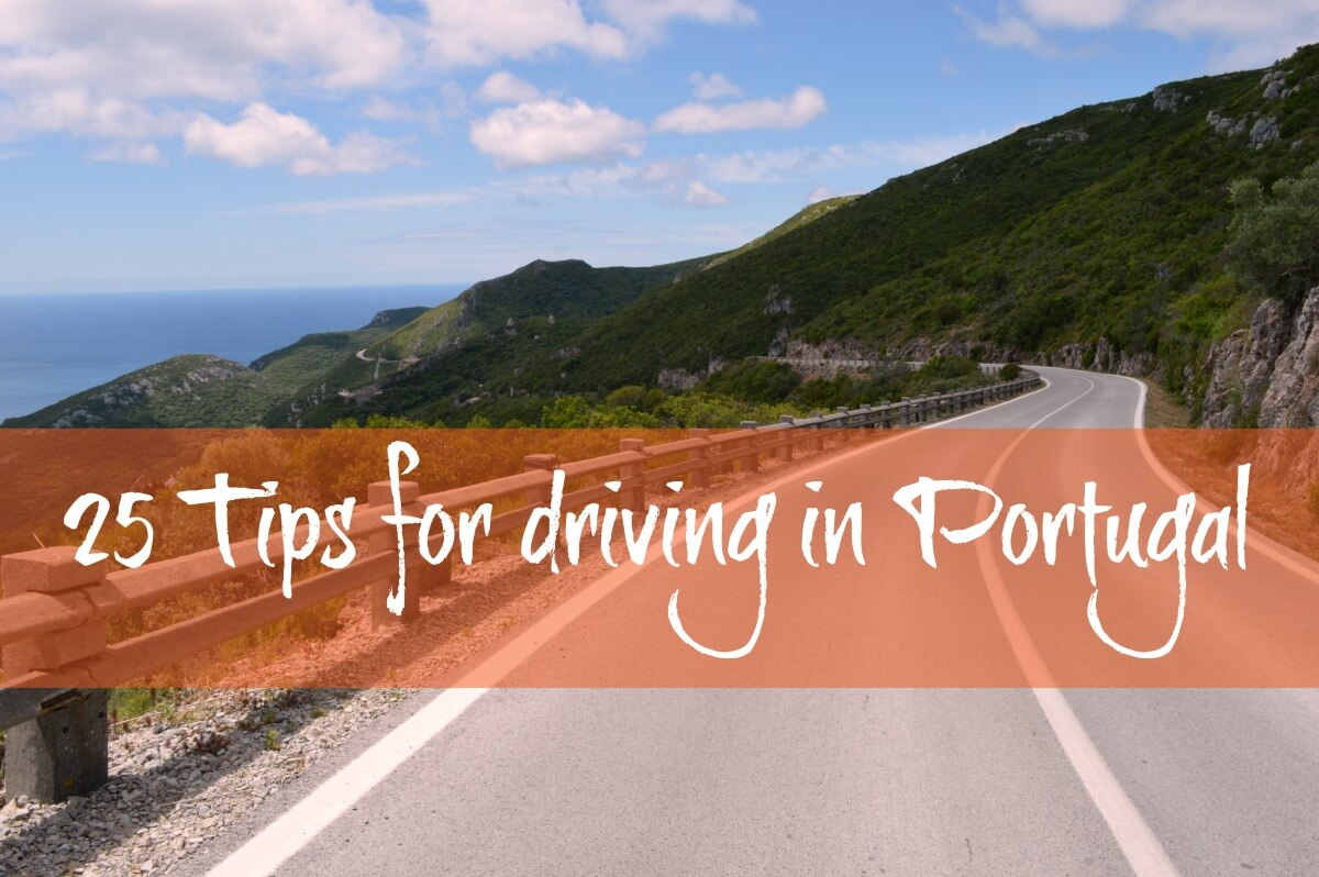 25 Essential Tips for Driving In Portugal With Confidence e464456f2