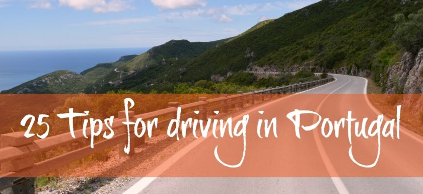25 Tips for driving in Portugal