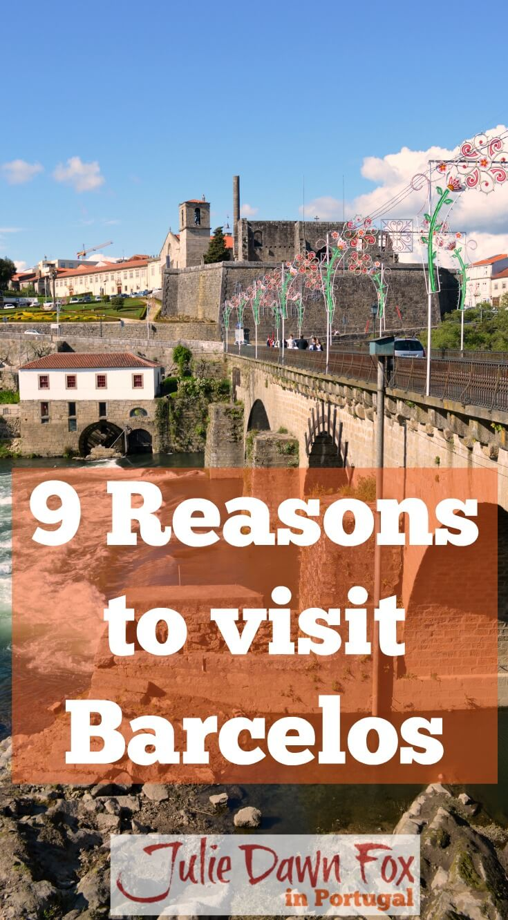 9 things to see and do inBarcelos