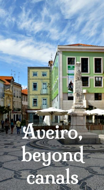 What to see and do in Aveiro, Portugal