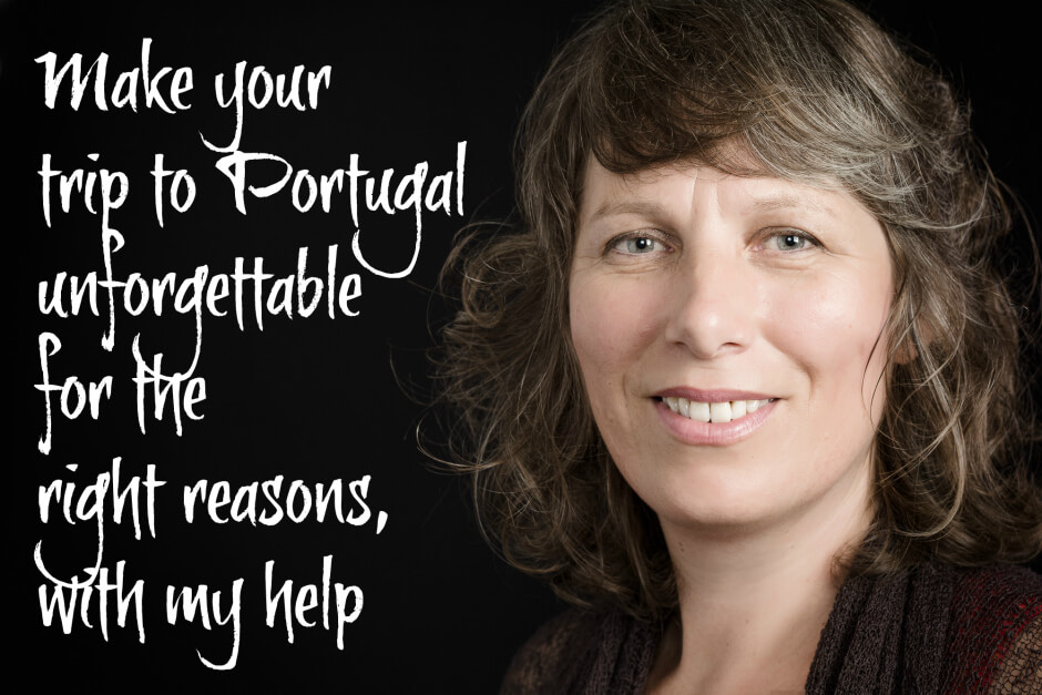 Make your trip to Portugal unforgettable  for all the right reasons,  with my help. Portugal travel itinerary design, coaching and consultation