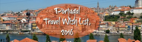 Portugal Travel Wish List 2016