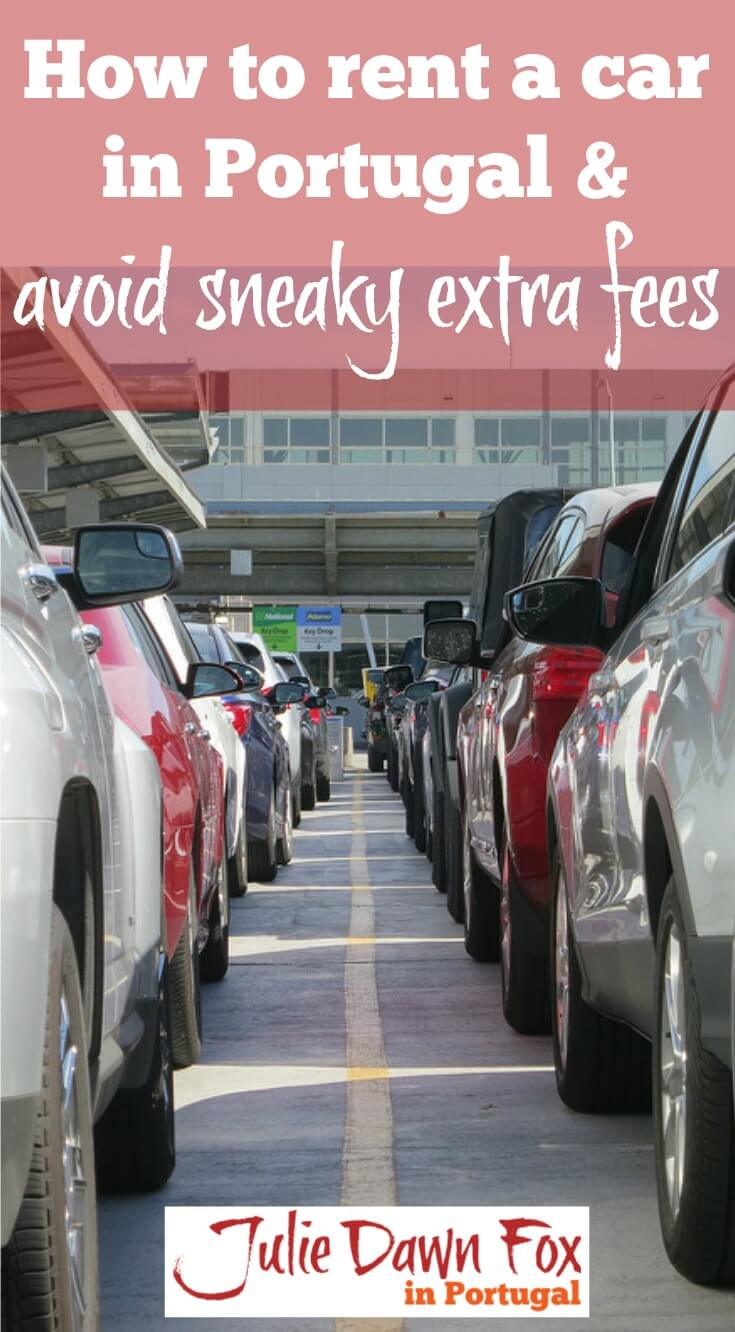How to get the best price when you rent a car in Portugal and avoid sneaky additional charges