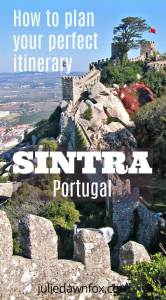 How to plan a Sintra itinerary. Insider guide to planning a 1, 2, 3 or 4-day trip to Sintra Portugal