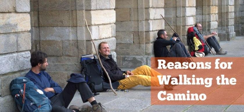 Reasons for walking the Camino de Santiago