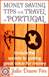 Where to find the best portugal travel deals and discounts money saving tips for portugal practical insider travel tips by julie dawn fox my ebook fandeluxe Choice Image