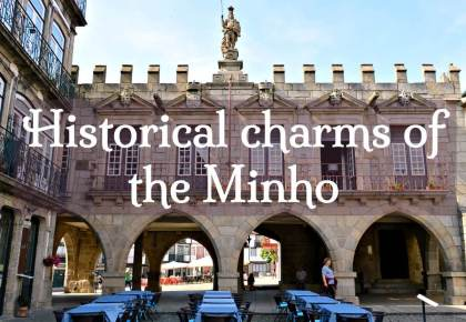 Historical charms of the Minho guided tour of northern Portugal
