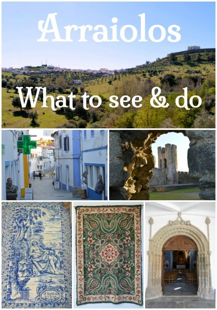 Visiting Arraiolos? What to see and do in Arraiolos, Alentejo, Portugal
