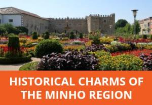 3-day guided tour of the historical Minho region's most attractive towns and cities including Guimarães, Braga, Ponte de Lima and Viana do Castelo