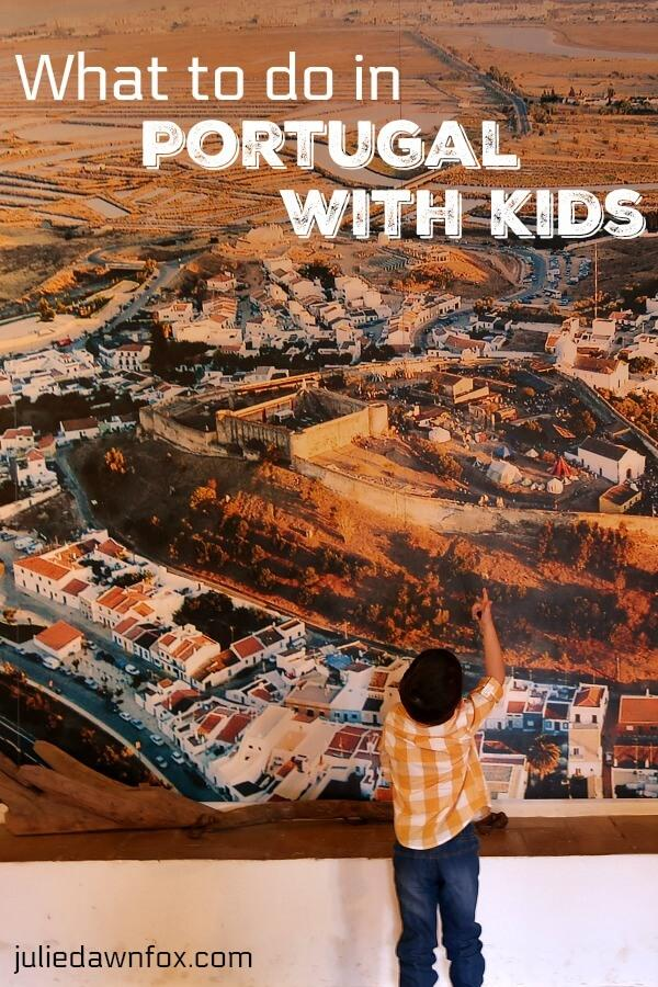 What to do in Portugal with kids
