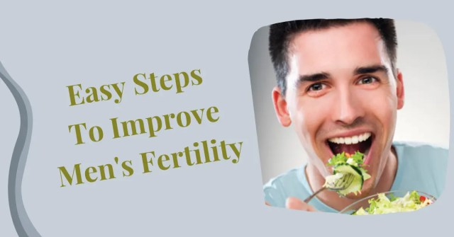 5-Easy-Steps-to-Improve-Mens-Fertility.