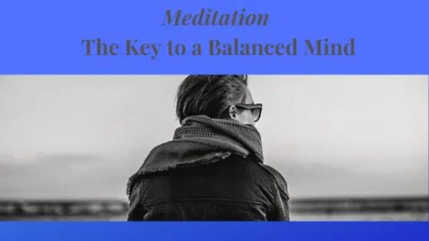 Meditation-The-key-to-a-balanced-Mind