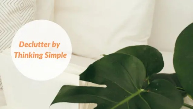 9 steps to Declutter your Environment - Improving Your Mental & Physical Health