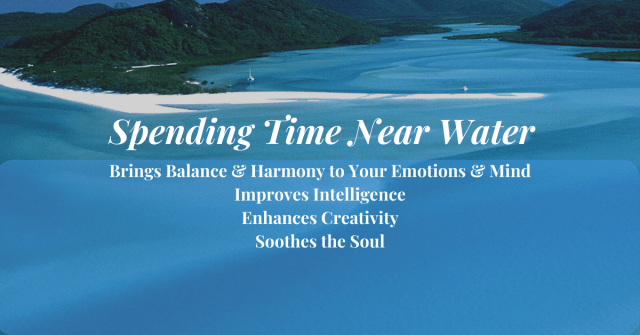 Spending Time near the Water improves Mental Health and Emotional Balance