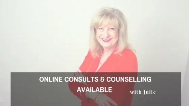 Online Consults & Counselling Available with Julie