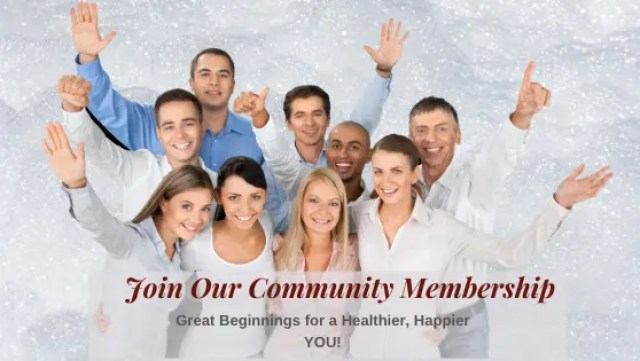 Join our Community Membership for a Healthier Happier You
