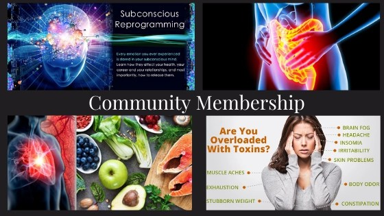 Become a Community Member - A Great Place to Start Mastering your Health & your Life