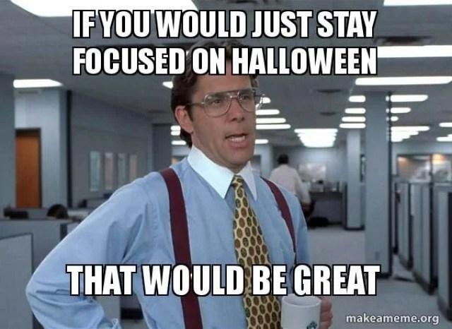 Fun Halloween Memes Teachers can Relate To