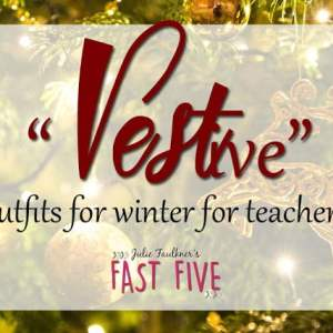 "What She Wore Teacher Style: ""Vestive"" Outfits for Winter"