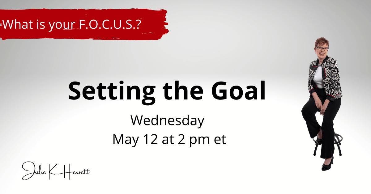 Setting the Goal