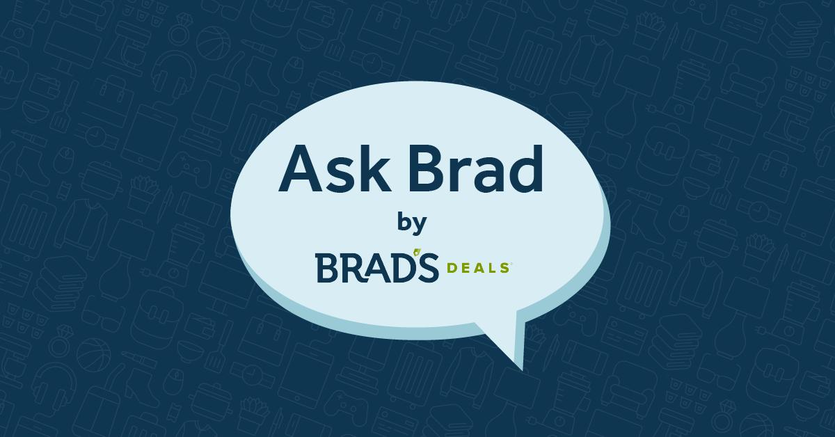 Ask Brad