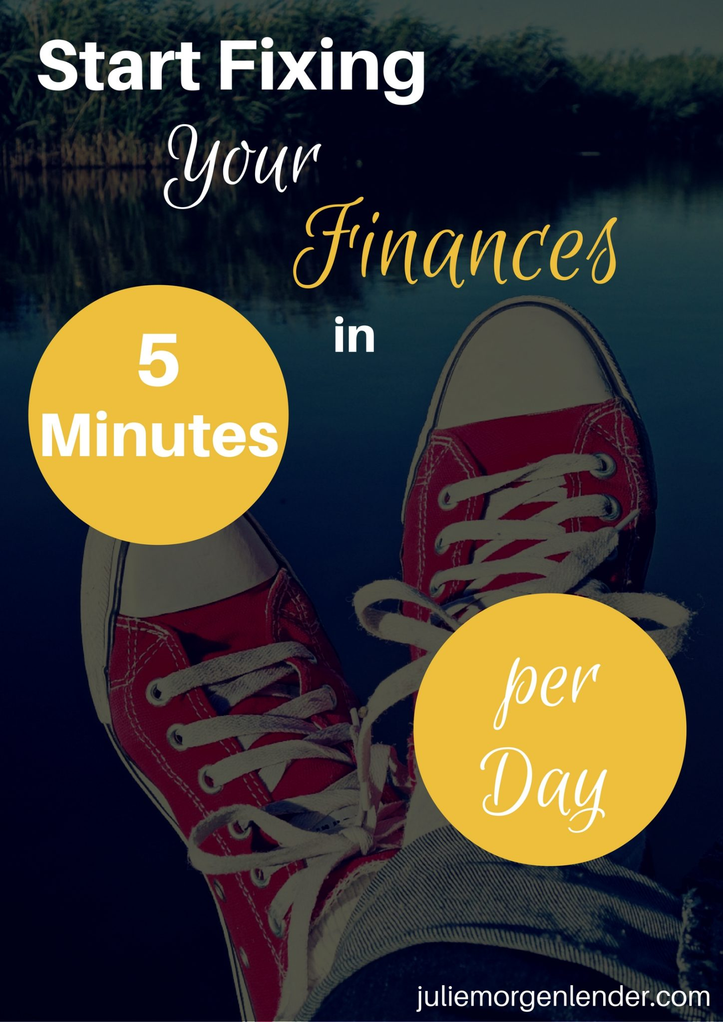 Start Fixing Your Finances In 5 Minutes Per Day