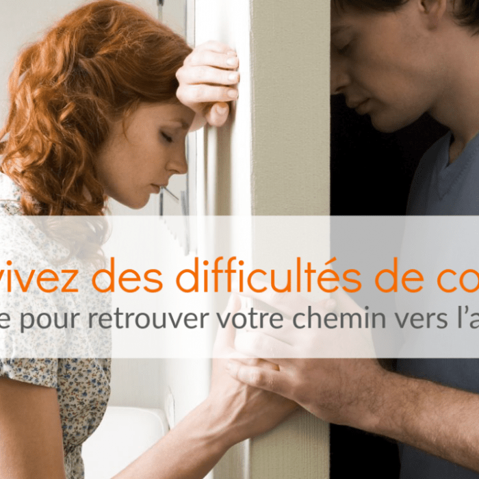 Guide pratique pour aider ceux qui vivent des difficultés de couple
